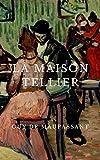 La Maison Tellier - Format Kindle - 3,39 €