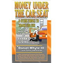 Money Under the Car Seat & Other Things to Thank God For (Revised and Expanded) (English Edition)