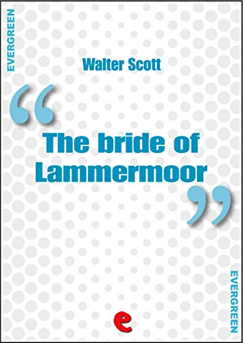 The Bride of Lammermoor (Evergreen)