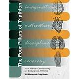 The Four Pillars of Triathlon:Vital Mental Conditioning for Endurance Athletes (English Edition)