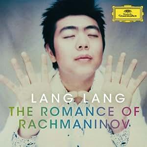 Lang Lang: The Romance of Rachmaninov