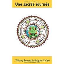 Une sacrée journée !: 1  histoire + 1 coloriage mandala (Les petites histoires de Crenouille, Band 1)