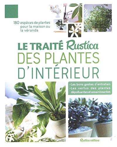 Le trait Rustica des plantes d'intrieur