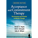 Acceptance and Commitment Therapy: The Process and Practice of Mindful Change, Second Edition.