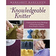 [(The Knowledgeable Knitter)] [ By (author) Margaret Radcliffe ] [September, 2014]