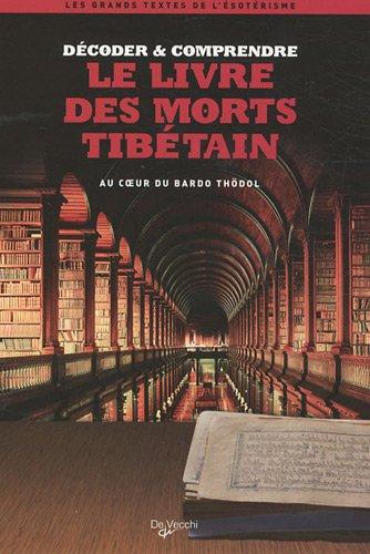Le livre des morts tibétain par Lionel Dumarcet