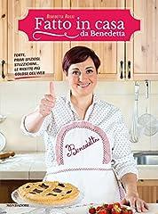Idea Regalo - Fatto in casa da Benedetta. Torte, primi sfiziosi, stuzzichini... le ricette più golose del web
