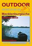 Mecklenburgische Seenplatte Kanurundtour: Der Weg ist das Ziel
