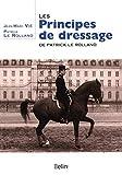 Le principe de dressage de Patrick Le Rolland