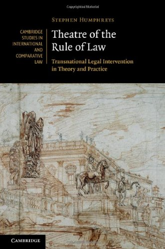 Theatre of the Rule of Law (Cambridge Studies in International and Comparative Law)