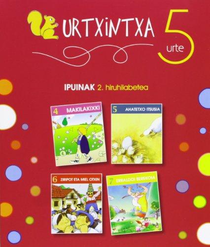 Urtxintxa 5 urte. 2. hiruhilabeteko ipuinak (4-7) (Urxtintxa) por Batzuen artean