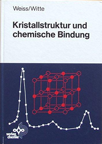 Kristallstruktur und chemische Bindung