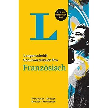 Langenscheidt Schulwörterbuch Pro Französisch - Buch und App: Französisch-Deutsch / Deutsch-Französisch