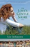 On Love's Gentle Shore (Prince Edward Island Dreams) [Idioma Inglés]