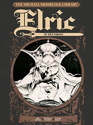 The Michael Moorcock Library Vol 1: Elric of Melnibone
