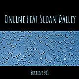 Online (feat. Sloan Dalley)
