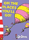 Oh, The Places You'll Go!: Yellow Back Book (Dr. Seuss - Yellow Back Book) (Level 3 Yellow Back Books)