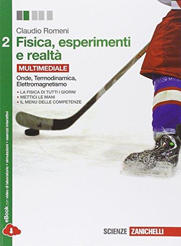 Fisica, esperimenti e realt. Per le Scuole superiori. Con e-book. Con espansione online: 2