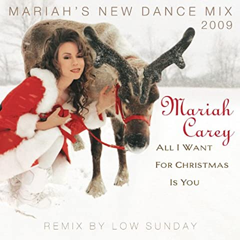 All I Want For Christmas Is You (Mariah's New Dance Mix 2009)
