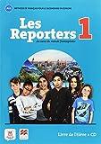 Les Reporters 1: Au coeur du monde francophone