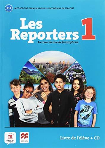 Les Reporters 1: Au coeur du monde francophone por Aurore Jarlang