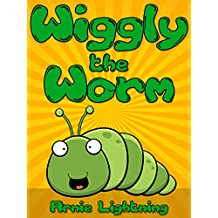 Wiggly the Worm: Fun Short Stories for Kids (Early Bird Reader Book 1) (English Edition)