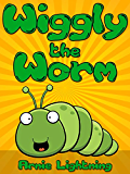 Books for Kids: Wiggly the Worm (Bedtime Stories For Kids Ages 4-8): Short Stories for Kids, Kids Books, Bedtime Stories For Kids, Children Books, Early ... for Early Readers Book 1) (English Edition)