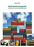 Distributionslogistik: Die Steuerung von weltweit vernetzten Warenströmen