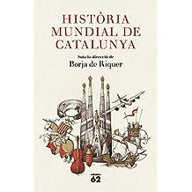 Història mundial de Catalunya (Catalan Edition)