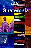 Lonely Planet Guatemala [Lingua Inglese]