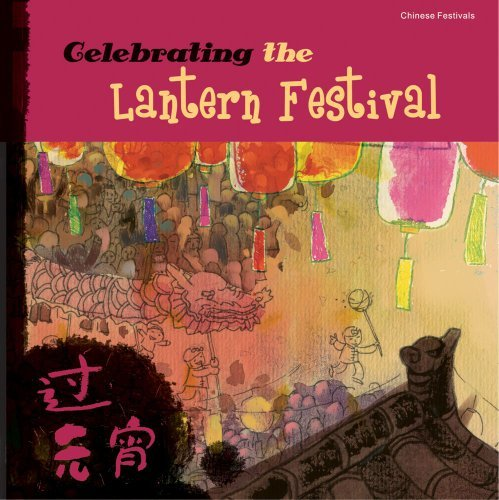 celebrating-the-lantern-festival-chinese-festivals-by-sanmu-tang-2010-09-10