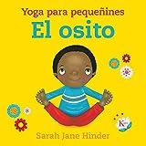 El osito: Yoga para pequeñines (Infantil)