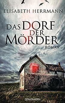 Das Dorf der Mörder: Sanela Beara 1 - Kriminalroman