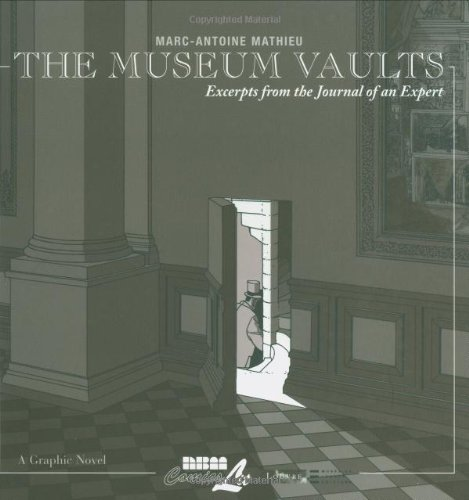 The Museum Vaults: Excerpts from the Journal of an Expert