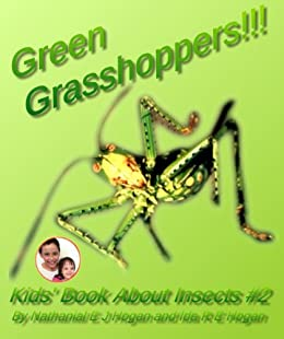 Descargar Epub Gratis Green Grasshoppers!!! Kids' Book About Insects. Awesome Facts & Pictures for Children (Insects!!! 2)