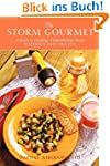 The Storm Gourmet: A Guide to Creatin...