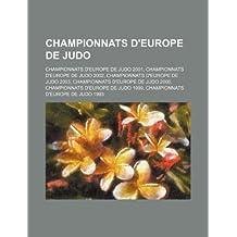 Championnats D'Europe de Judo: Championnats D'Europe de Judo 2001, Championnats D'Europe de Judo 2002, Championnats D'Europe de Judo 2003