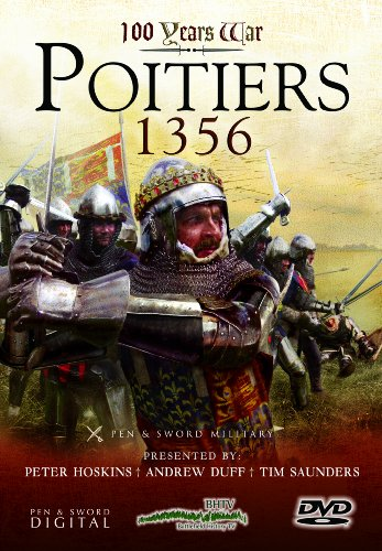 100 Years War: Poitiers 1356