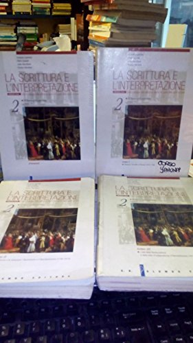 La scrittura e l'interpretazione. Storia e antologia della letteratura italiana. Ediz. rossa. Per le Scuole superiori: 2