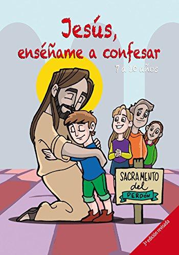 Jesús, enséñame a confesar por José Alcázar Godoy