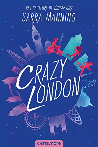 Crazy London - Sarra Manning