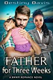 Father for Three Weeks: A BWWM Billionaire Romance