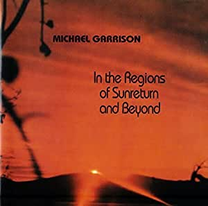 Michael Garrison - In the Regions of Sunreturn and Beyond (CD)