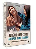 Algérie 1988-2000 : autopsie d'une tragédie / Malik Aït-Aoudia, Séverine Labat, réal.  