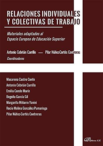 Relaciones individuales y colectivas de trabajo : materiales adaptados al Espacio Europeo de Educación Superior por Pilar Núñez-Cortés Contreras
