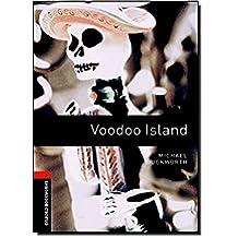 Oxford Bookworms Library: Level 2:: Voodoo Island: 700 Headwords (Oxford Bookworms ELT)