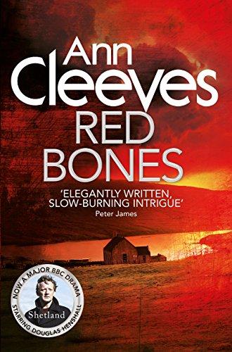 Red Bones (Shetland 3)