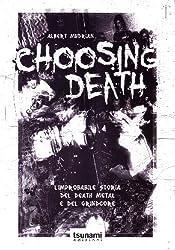 ALBERT MUDRIAN - CHOOSING DEAT