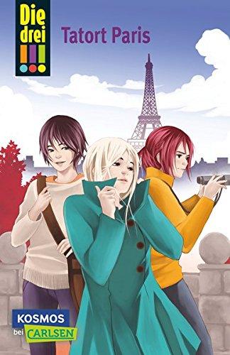 Tatort Paris (Die drei !!!, Band 5)