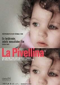 La Pivellina Affiche du film Poster Movie La Pivellina (11 x 17 In - 28cm x 44cm) Austrian Style A